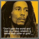 Bob Marley: Wisdom Framed Canvas Print  http://www.facebook.com/pages/Helping-Others-Achieve-Success-with-myMoneyStream/373967755991069