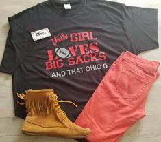 new concept f4c57 17480 Ohio state shirt this girl loves big sacks and that ohio D shirt cute funny  women s shirt