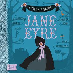 """Jane Eyre: A Counting Primer"" By: Jennifer Adams; BOARD BOOK - Adams http://find.minlib.net/iii/encore/record/C__Rb2975563"