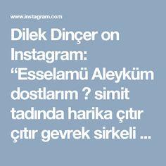 """Dilek Dinçer on Instagram: """"Esselamü Aleyküm dostlarım ⚘ simit tadında  harika çıtır çıtır  gevrek sirkeli  poğaça tarifi istermisiniz.Evet sirkeli siz daha önce…"""""""