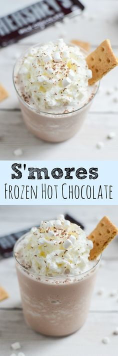 S'mores Frozen Hot Chocolate! You won't believe how delicious this is!