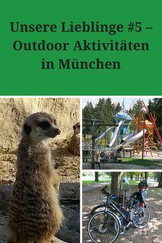 Unsere Lieblinge #5 - Outdoor Aktivitäten in München - ideas4parents Am Meer, Day Trip, Munich, Outdoor Activities, Camel, Life, Wanderlust, Wellness, Places