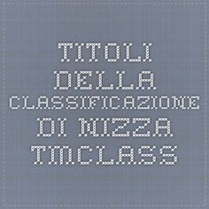 Titoli della Classificazione di Nizza - TMclass