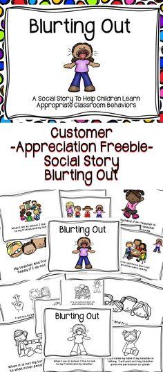 A Customer Appreciation FREEBIE - A social story to help children learn positive classroom behaviors . #classroom #ideas