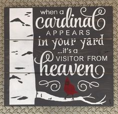 When A Cardinal Appears In Your Yard Pallet Sign