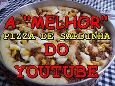 A MELHOR PIZZA DE SARDINHA DO YOUTUBE!!
