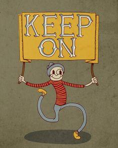 """Keep On"" by Landon Sheely"
