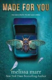 Made for You - Melissa Marr  #YoungAdult, #Thriller, #Gothic