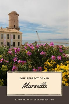 One Perfect Day in Marseille, France travel itinerary