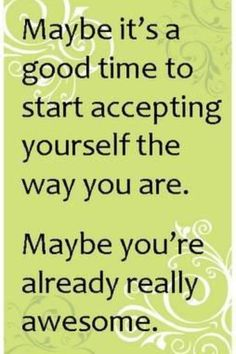 You're already awesome!