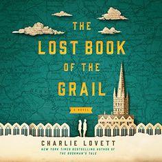 The Lost Book of the Grail: A Novel Dreamscape Media, LLC