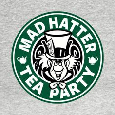 Shop Mad Hatter Tea Party alice in wonderland t-shirts designed by Ellador as well as other alice in wonderland merchandise at TeePublic. Disney Starbucks, Starbucks Logo, Starbucks Coffee, Alice Tea Party, Alice In Wonderland Tea Party, Mad Hatter Party, Mad Hatter Tea, Disney Magic, Disney Art