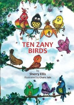 Ten Zany Birds - Great book for teaching kids about counting, subtraction, classification, and colors. Cute illustrations!