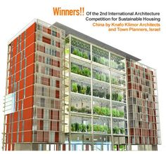 """Living Steel Competition Winners Announced - Knafo Klimor Architects """"Israeli firm Knafo Klimor Architects developed a vertical garden scheme. The Agro-housing concept presents a new urban and social vision that addresses chaotic urbanisation problem by creating a new order in the city. The idea behind Agro-housing is to create a space close to home where families can produce their own food supply according to their own abilities, tastes and choices to promote independent living, freed..."""
