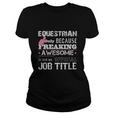 Awesome Equestrian T Shirts, Hoodie