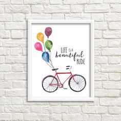 Life Is A Beautiful Ride, Red Watercolor Bicycle with Balloons 8x10 Printable Wall Art, Bike Print, Nursery Decor, Inspirational Home Decor