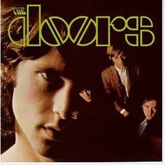 Top 50 Most Iconic Album Covers - IGN - The Doors/The Doors - The distant stare of Jim Morrison in the foreground, and the superimposed image of the rest of the band in the backdrop is one of the best images in rock history.