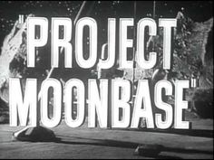 Project Moonbase (1953) Trailer (Donna Martell, Hayden Rorke, Ross Ford, Larry Johns)