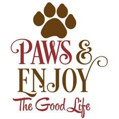Silhouette Design Store - View Design #144404: paws & enjoy the good life