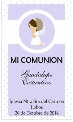 Estampita de Comunion para Nena. Communion, Catholic, Elsa, Candy, Pictures, Paper, Card Templates Printable, Invitation Cards, Communion Invitations