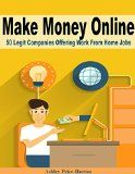 Free Kindle Book -  [Business & Money][Free] Make Money Online: 50 Legit Companies Offering Work From Home Jobs Check more at http://www.free-kindle-books-4u.com/business-moneyfree-make-money-online-50-legit-companies-offering-work-from-home-jobs/
