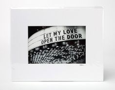 Let My Love Open the Door  Photo size: 6x9 Mat size: 11x14 white, acid-free.   All matted prints are signed (may not be exactly as shown).   Shipping options are listed below. Local pick-up in Toronto, Canada is absolutely FREE. Contact me after checkout and I will refund your s/h fee.