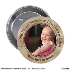 Personalized Pins Buttons with Your Photo, Logo, Text CLICK: https://www.zazzle.com/z/yklkg?rf=238147997806552929  Personalised Photo Pins, picture, artwork or company Logo. Cheap party favors. Kids birthday party favors, adults, business. More personalized party favors with your pictures, name and text HERE: http://www.zazzle.com/littlelindapinda/gifts?cg=196011228045420884&rf=238147997806552929 Cheap party favors personalized pins. CALL Zazzle designer Linda for HELP or CHANGES…