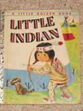 Little Indian~ A Little Golden Book 1954