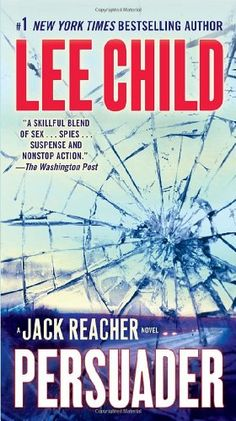 Persuader (Jack Reacher) - Persuader (Jack Reacher) by Lee Child Jack Reacher.The ultimate loner.An elite ex-mi...  #LeeChild #Mystery