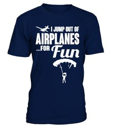 # [T Shirt]65-skydiving: I jump out of air .  Hungry Up!!! Get yours now!!! Don't be late!!!I jump out of airplanes for fun, skydiving, skydiver, sky diving, plane,airplane, sky, freeflyer, freefly, base jump, base jumping, quote, funny, cool, humor, skydiver gift, skydiver shirt,Tags: airplane, base, jump, base, jumping, cool, freefly, freeflyer, fun, funny, humor, jump, plane, quote, sky, sky, diving, skydiver, skydiver, gift, skydiver, shirt, skydiving