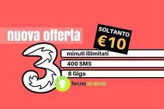 3 Italia, All-In Unlimited Smart: minuti illimitati, 400 SMS e 8 Giga a 10 euro - Ecco una nuova interessante offerte 3 Italia da attivare entro l'8 gennaio Il gestore 3 Italia, dopo aver ormai annunciato la fusione con Wind, ha iniziato a proporre un'offerta molto interessante ribattezzata All-In Unlimited Smart. Questa offerta mette a disposizione tantissimi minuti, S... -  http://www.tecnoandroid.it/2017/01/05/3-italia-all-unlimited-smart-minuti-illimitati-400-sms-