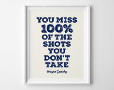 This classic Gretzky quote is a great lesson on and off the ice! Pair it with another hockey print for instant decor: