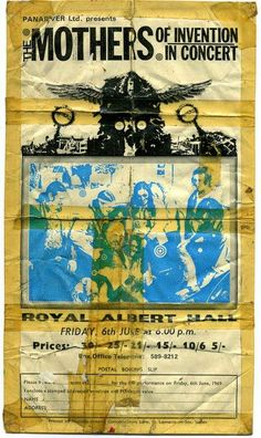 """My first Mothers concert. Albert Hall June 6th 1969. It was the """"everyone in this room is wearing a uniform and don`t kid yourselves.."""" concert (Philip Jacobs)"""
