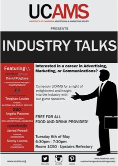 Semester 1 Industry Talks- a free event for anyone interested in learning from industry professionals on how to get your foot in the door.