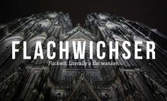 17 Deeply Satisfying German Insults We Need In English Weird Words, Rare Words, Cool Words, German Grammar, German Words, Learn German, Learn French, French Lessons, Spanish Lessons