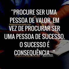 O sucesso debaixo dos holofotes é a consequência de muito trabalho de bastidores.   #Sucesso