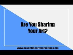 Are You Sharing Your Art