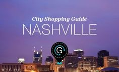 City Shopping Guide: Nashville