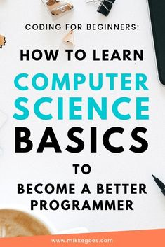Does learning coding feel difficult and confusing at times? The best way to overcome that beginner's overwhelm is to learn Computer Science basics. You'll save heaps of time and money when you underst Learn Computer Coding, Learn Computer Science, Computer Basics, Computer Help, Computer Technology, Learn Coding, Learn Science, Kids Learning Computer, Computer Books