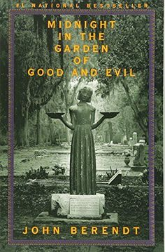 Midnight in the Garden of Good and Evil: A Savannah Story...