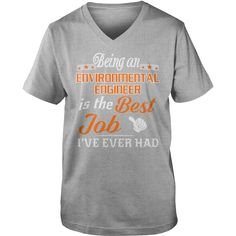 Being An Environmental Engineer Is The Best Job T-Shirt #gift #ideas #Popular #Everything #Videos #Shop #Animals #pets #Architecture #Art #Cars #motorcycles #Celebrities #DIY #crafts #Design #Education #Entertainment #Food #drink #Gardening #Geek #Hair #beauty #Health #fitness #History #Holidays #events #Home decor #Humor #Illustrations #posters #Kids #parenting #Men #Outdoors #Photography #Products #Quotes #Science #nature #Sports #Tattoos #Technology #Travel #Weddings #Women