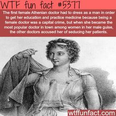 : The first female Athenian doctor: Agnodice - WTF fun facts | March 14 2016 at 06:40AM | http://www.letstfact.com