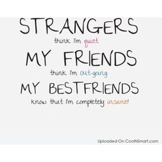 Best Friend Quotes, Sayings for BFFs ❤ liked on Polyvore featuring quotes, words, text, sayings, phrase en saying