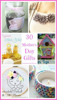 A compilation of 30 Mother's Day Gifts that include handmade jewelry and personalized photo gifts.