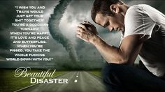 FAVE QUOTE! Beautiful Disaster by Jamie McGuire