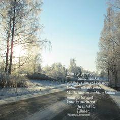 Tuskin missään maailmassa on kuin meidän mummolassa, kukat kukkii, päivä paistaa, herkkuja saa paljon maistaa. Mummo kertoo satujansa aina yhä uudestansa, silti kohtaan aina uudet sadun ihmeet, ihanuudet. Mummo onkin käynyt siellä suuren sadun valtatiellä, kuullut kuiskeet sadun lehdon, nähnyt satulapsen kehdon! Finnish Words, Poems, Life Quotes, Country Roads, Thoughts, Beach, Water, Outdoor, Cards