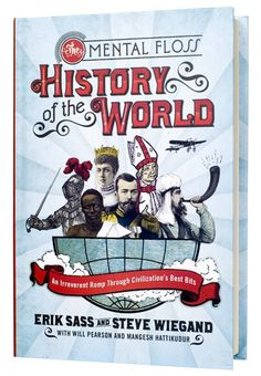 "The Mental Floss History of the World from The Mental Floss Store  -  ""mental_floss has handpicked history's most interesting bits and roasted them to perfection. Packed with little-known stories and outrageous--but accurate--facts, you'll laugh yourself smarter on this joyride through 60,000 years of human civilization.  Remember: just because it's true, doesn't mean it's boring!  Hardcover: 416 pages."""