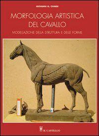 Prezzi e Sconti: #Morfologia artistica del cavallo giovanni  ad Euro 16.15 in #Libri #Libri