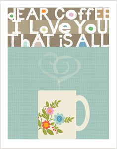 DEAR COFFEE Original Illustration  Limited by cbycdesignstudio,