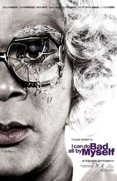 High resolution official theatrical movie poster ( of for I Can Do Bad All by Myself Image dimensions: 950 x Directed by Tyler Perry. Starring Tyler Perry, Taraji P. Good Movies To Watch, Top Movies, Drama Movies, Great Movies, Movies And Tv Shows, Excellent Movies, Awesome Movies, Madea Movies, Tyler Perry Movies